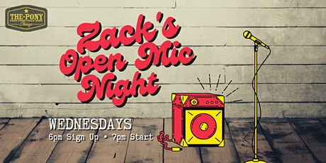 Zack's Open Mic Wednesdays at The Pony tickets