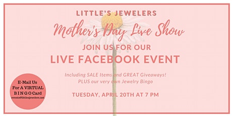 Spring Jewelry Fashions & Mother's Day LIVE Facebook Event tickets