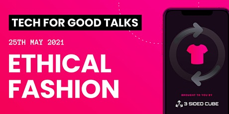 Tech For Good Talks: Ethical Fashion tickets