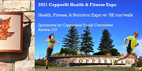 2021 Copperfit Health & Fitness Expo tickets