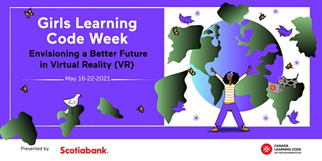 Live Online GLC*CodeWeek:VR Prototype for Good(Ages 9-12+Guardian)-Edmonton tickets