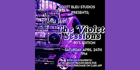 Scott Bleu Studios Presents: DJ Ultra Violet's The Violet Sessions tickets