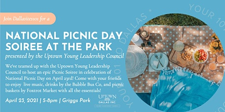 National Picnic Day Soiree presented by the Uptown Young Leadership Council tickets