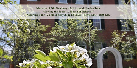 42nd Annual Garden Tour...Sowing the Seeds: A Season of Renewal tickets