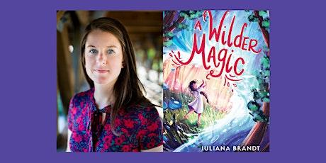 Juliana Brandt, A WILDER MAGIC - Virtual Launch Party! tickets