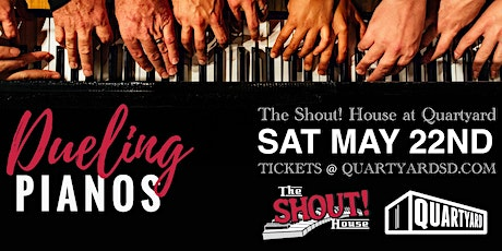 Shout! House Dueling Pianos at Quartyard tickets