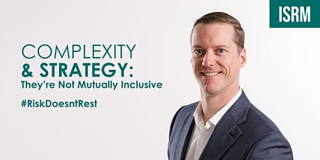 Complexity & Strategy: They're Not Mutually Inclusive. #RiskDoesntRest tickets