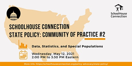SchoolHouse Connection State Policy: Community of Practice #2 tickets