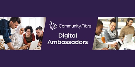 Introducing  Community Fibre Digital Ambassadors tickets