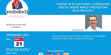 Hiding in Plain Sight: Leveraging Social Media While Protecting Your Privac tickets