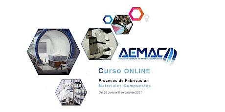 Curso ONLINE - Procesos de fabricación de materiales compuestos entradas