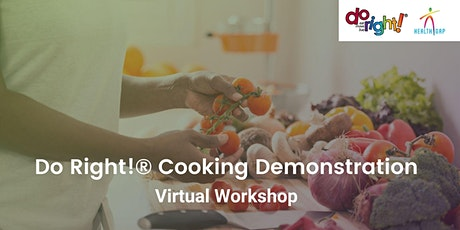 Do Right!® Cooking Demonstration tickets