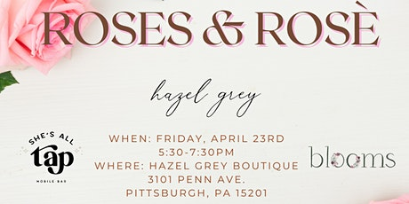 Happy Hour with Hazel Grey Boutique, Blooms PGH, & She's All Tap! tickets