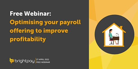 Optimising your payroll offering to improve profitability tickets