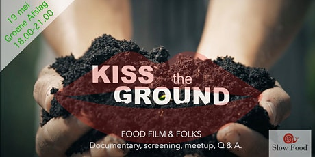 KISS THE GROUND; it's ground stupid. tickets