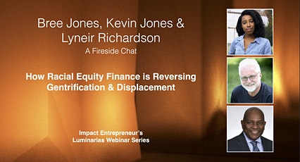 How Racial Equity Finance is Reversing Gentrification & Displacement tickets