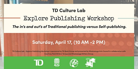 TD Culture Lab - Explore Publishing Workshop Day 1 tickets