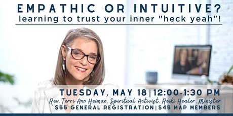 """Empathetic or Intuitive:  learning to trust your inner """"heck yeah""""! tickets"""