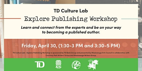 TD Culture Lab - Explore Publishing Workshop Day 2 tickets