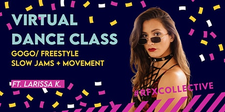 ONLINE: GoGo/Freestyle Foundations - Slow Jams + Movement w/ Larissa K. tickets