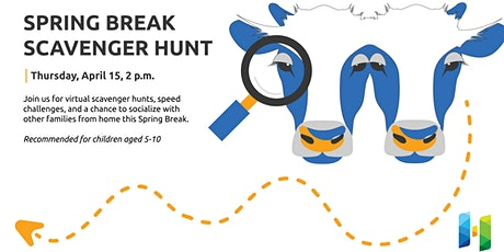 Spring Break Scavenger Hunt tickets