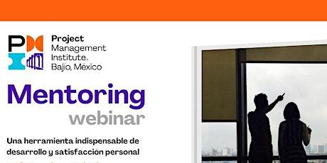 Mentoring - Herramienta indispensable de desarrollo y satisfacción personal boletos