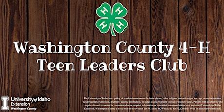 Washington County 4-H Teen Leaders Club Meeting tickets