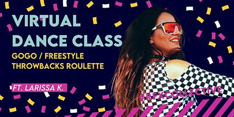 GoGo/Freestyle - Throwbacks Roulette w/ Larissa K. (Open Level) tickets