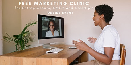 FREE Marketing  Clinic For Entrepreneurs, SME's & Start Up's tickets