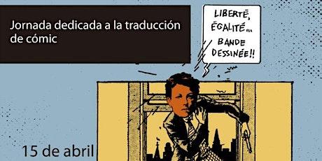 Tendiendo puentes entre las lenguas - Jornada pública cómic y traducción entradas