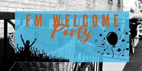 FM Welcome Party June 23rd, 2021 tickets
