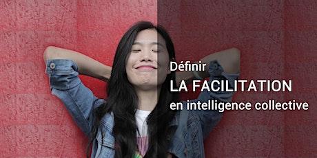 #73 - Définir la facilitation en intelligence collective billets