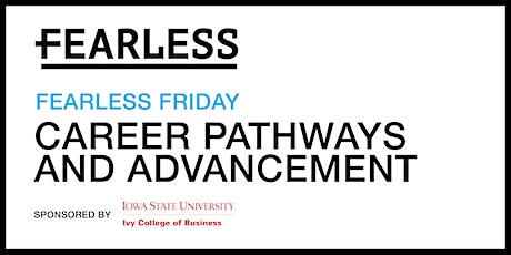 May Fearless Friday: Career pathways and advancement tickets