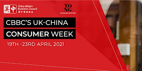 The UK-China Consumer Week 2021 - Day 4: Meet the China Buyer(F&D) tickets