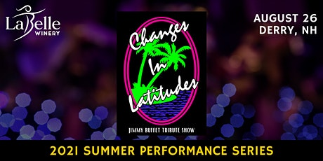 Changes In Latitudes: The Premier Jimmy Buffett Tribute Show tickets