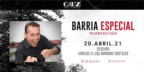 Barria Especial | Teatro en Cauz entradas