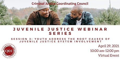 Juvenile Justice Webinar  Series: Session Three tickets