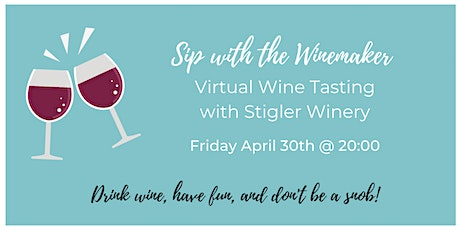 Virtual Wine Tasting with Stigler  Winery (Germany tickets