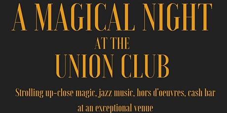 A Magical Night at The Union Club tickets