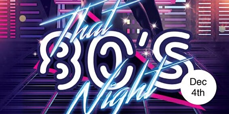 That 80's Christmas Night! tickets