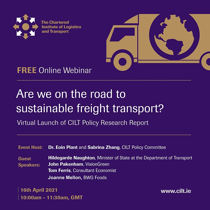 CILT Ireland Webinar: Are we on the road to sustainable freight transport? image