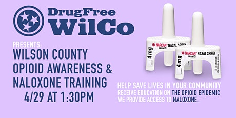 DrugFree WilCo Presents: Opioid Overdose & Naloxone Use Training 4/29 tickets