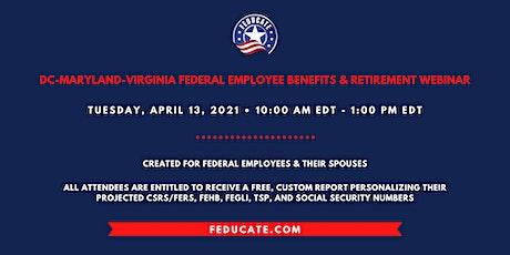 DC-Maryland-Virgina Area Federal Employee Benefits & Retirement Webinar tickets