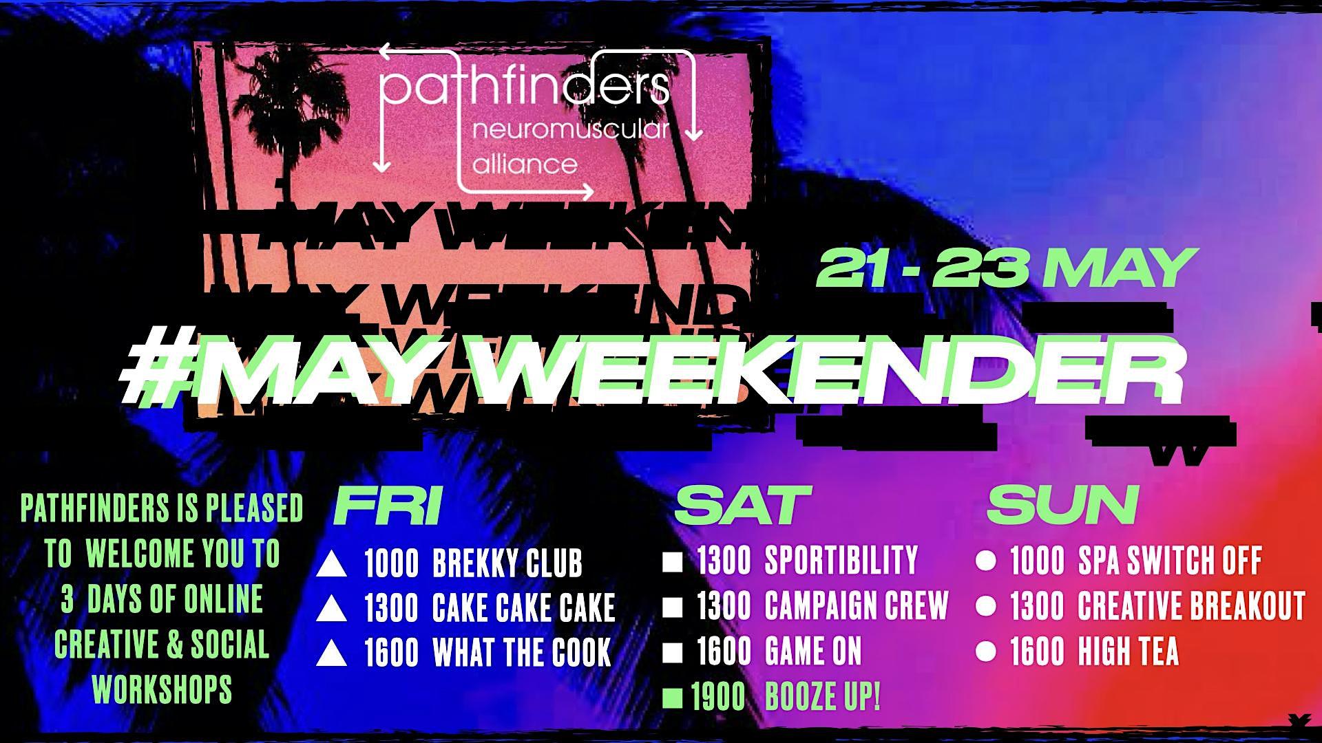 Pathfinders May  Weekender