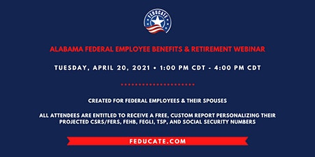 Alabama Federal Employee Benefits & Retirement Webinar tickets