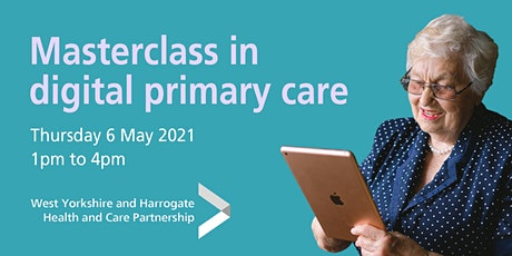 Online masterclass in digital primary care tickets