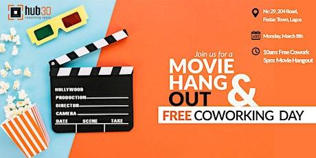 MOVIE HANGOUT PLUS FREE COWORKING DAY ! biglietti
