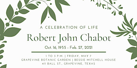 Robert J. Chabot: A Celebration of Life tickets