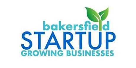 Bakersfield Startup- Where Entrepreneurs Get Together To Learn tickets