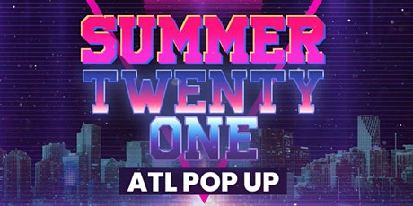 Summer Twenty One ATL Pop UP tickets